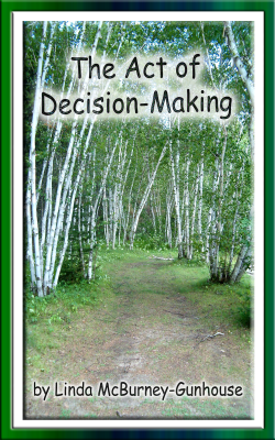 The Act of Decision-Making