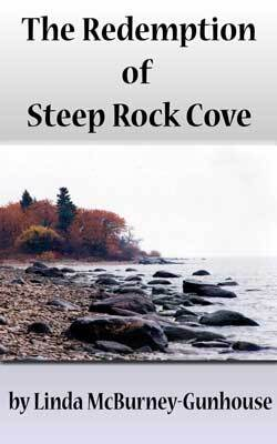 The Redemption of Steep Rock Cove