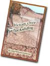 Victory Over  Backsliding